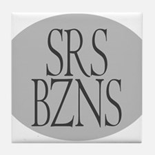 Serious Business Tile Coaster