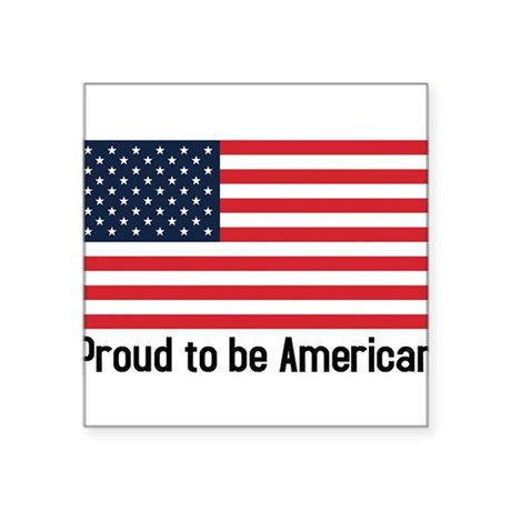 Proud to be American (flag) Rectangle Sticker