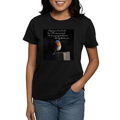 I hope you love birds too. T-Shirt