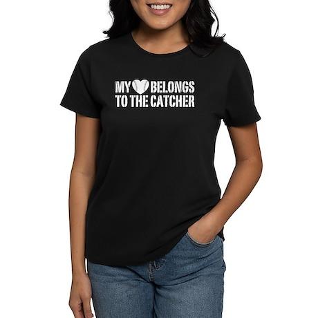 My Heart Belongs To The Catcher Women's Dark T-Shi