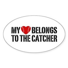 My Heart Belongs To The Catcher Decal