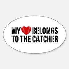 My Heart Belongs To The Catcher Sticker (Oval)