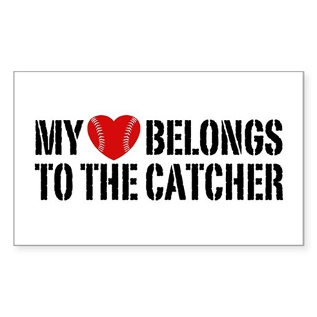 My Heart Belongs To The Catcher Sticker (Rectangle