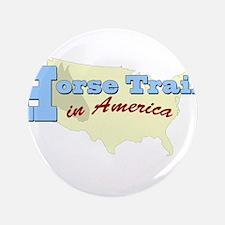 "Horse Trails in America 3.5"" Button"