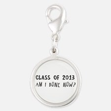 Class of 2013 Am I done Charms