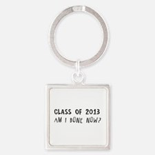 Class of 2013 Am I done Keychains