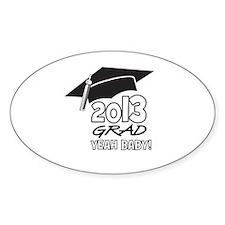 2013 Grad Yeah Baby Decal
