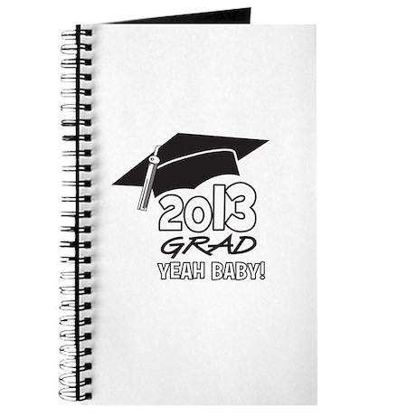 2013 Grad Yeah Baby Journal