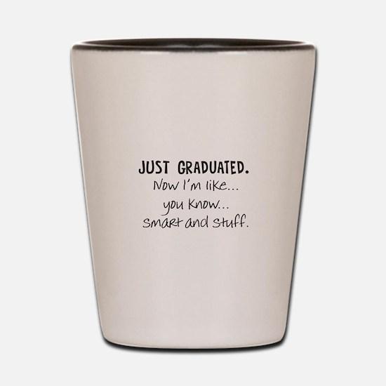 Just Graduated Blonde Humor Shot Glass