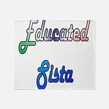 Educated Sista 2 Throw Blanket
