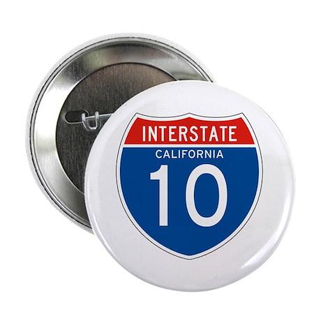 "Interstate 10 - CA 2.25"" Button (100 pack)"