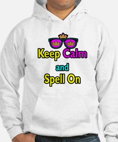 Crown Sunglasses Keep Calm And Spell On Hoodie