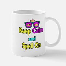 Crown Sunglasses Keep Calm And Spell On Mug