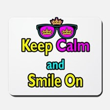 Crown Sunglasses Keep Calm And Smile On Mousepad