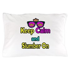 Crown Sunglasses Keep Calm And Slumber On Pillow C
