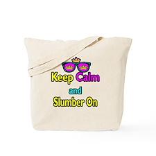 Crown Sunglasses Keep Calm And Slumber On Tote Bag