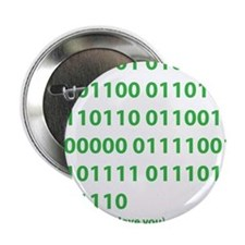 "I LOVE YOU in Binary Code 2.25"" Button"