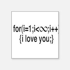 I Love You....For Ever! Sticker
