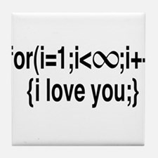 I Love You....For Ever! Tile Coaster