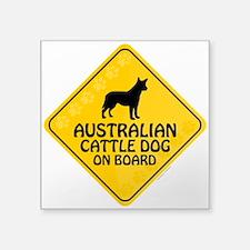 "Cattle Dog On Board Square Sticker 3"" x 3"""