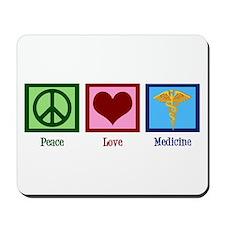 Peace Love Medicine Mousepad