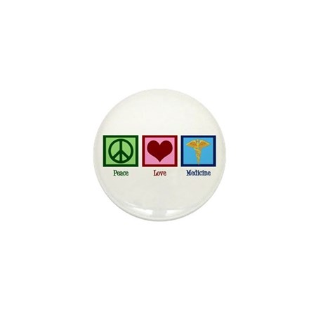 Peace Love Medicine Mini Button