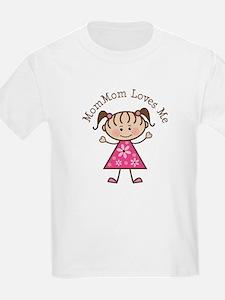 MomMom Loves Me T-Shirt
