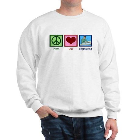 Peace Love Engineering Sweatshirt