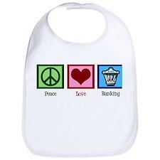 Peace Love Banking Bib