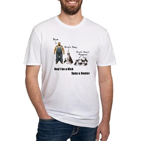 Dont be a Dick, Spay Neuter T-Shirt