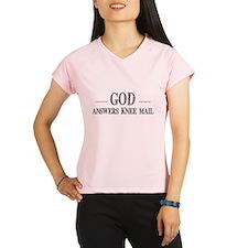 God Answers Knee Mail Peformance Dry T-Shirt