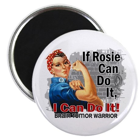 If Rosie Can Do It Brain Tumor Magnet