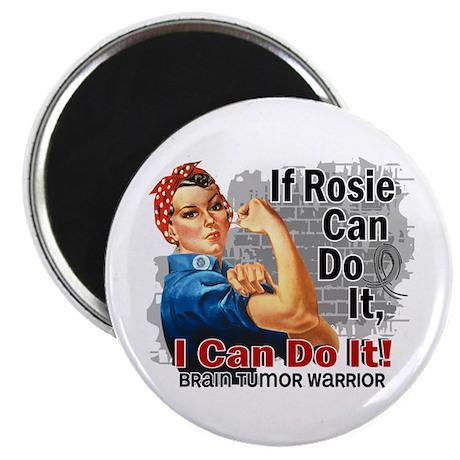 "If Rosie Can Do It Brain Tumor 2.25"" Magnet (100 p"