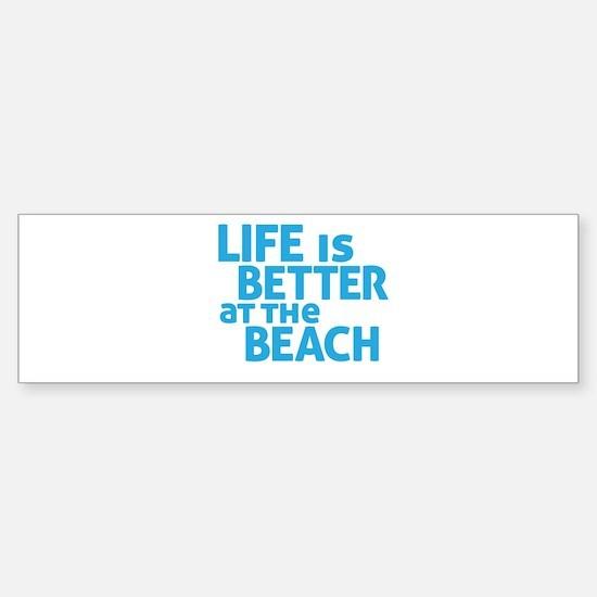 Life Is Better At The Beach Bumper Car Car Sticker