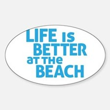 Life Is Better At The Beach Bumper Stickers