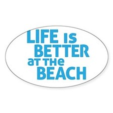 Life Is Better At The Beach Decal
