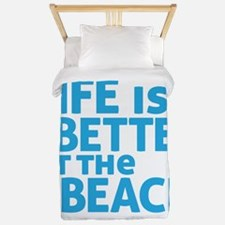 Life Is Better At The Beach Twin Duvet