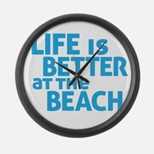 Life Is Better At The Beach Large Wall Clock