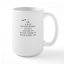 MAN OF FEW WORDS Mugs