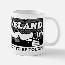 gotta be tough Mug