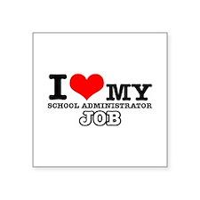 """School Administrator Job Designs Square Sticker 3"""""""