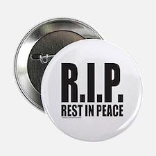 "R.I.P. REST IN PEACE 2.25"" Button"