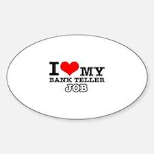 Bank Teller Job Designs Sticker (Oval)