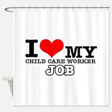 Child Care Worker Job Designs Shower Curtain