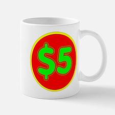 PRICE TAG LABEL - $5 - FIVE DOLLARS Small Mug
