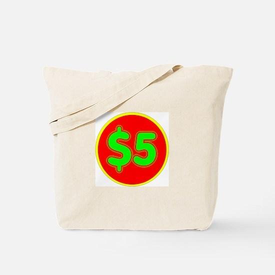 PRICE TAG LABEL - $5 - FIVE DOLLARS Tote Bag