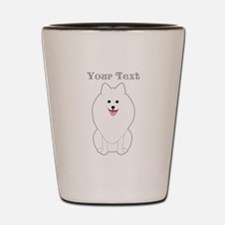 Cute Dog with Text. Spitz. Shot Glass