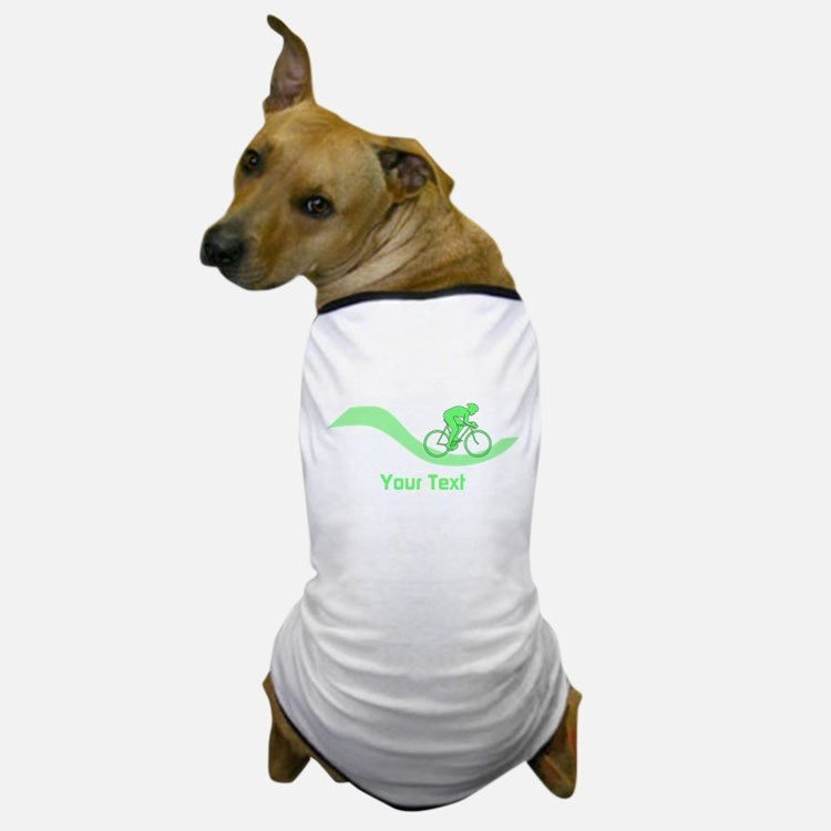 Cyclist in Green. Custom Text. Dog T-Shirt