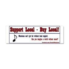 Support Local - buy Local - Car Magnet 10 x 3