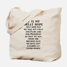 Our Great Hope Stupid People Funny T-Shirt Tote Ba